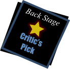 Back Stage Critic's Pick